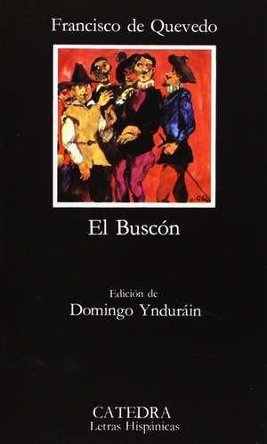 La Vida del Buscon Llamado Don Pablos de Franciso de Quevedo