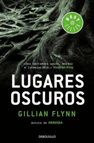 Lugares Oscuros / Dark Places de Gillian Flynn