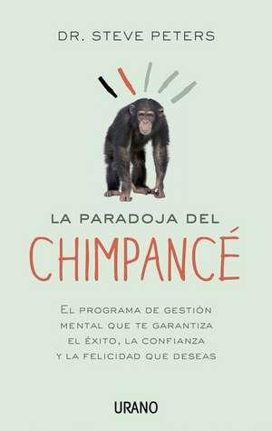 La Paradoja del Chimpance de Steve Peters