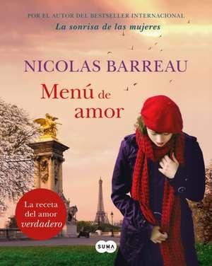 Menú de Amor / The Recipe for Love de Nicolas Barreau