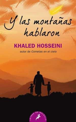 Y Las Montanas Hablaron de Khaled Hosseini