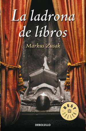 La Ladrona de Libros / The Book Thief de Markus Zusak