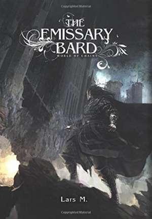 The Emissary Bard de Lars M.