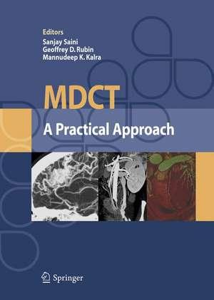 MDCT: A Practical Approach de S. Saini