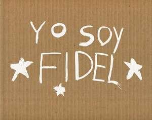 Michael Christopher Brown: Yo Soy Fidel de Martin Parr