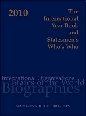The International Year Book and Statesmen's Who's Who 2010 de Jennifer Dilworth