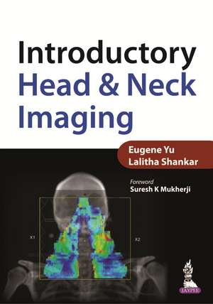 Introductory Head & Neck Imaging