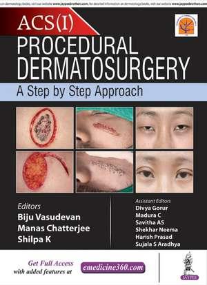 Procedural Dermatosurgery