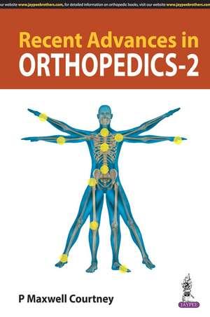 Recent Advances in Orthopedics - 2