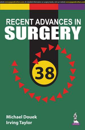 Taylor's Recent Advances in Surgery 38
