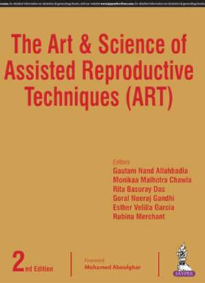 The Art & Science of Assisted Reproductive Techniques (ART)