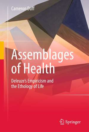 Assemblages of Health