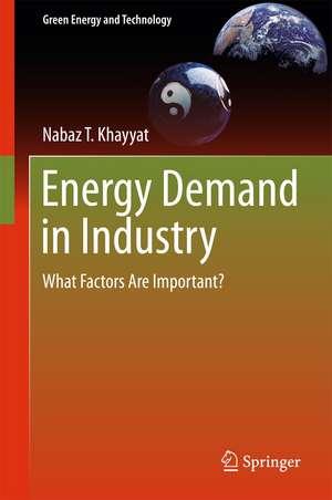 Energy Demand in Industry: What Factors Are Important? de Nabaz T Khayyat