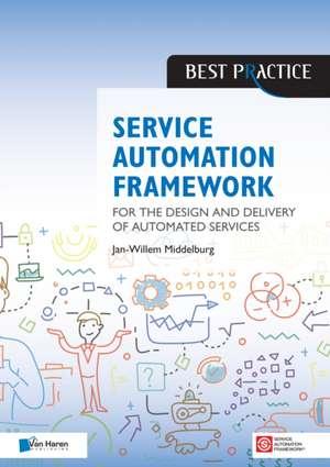 Service Automation Framework de  JAN-WILLEM MIDDELBUR