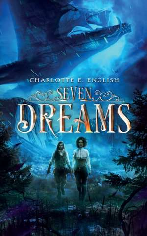 Seven Dreams de Charlotte E. English
