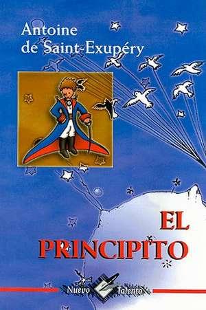 El Principito de Antoine De Saint-Exupery