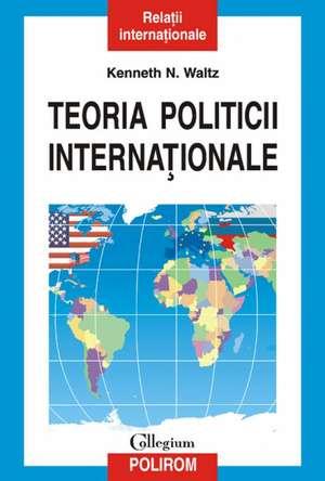 Teoria politicii internationale de Kenneth N. Waltz