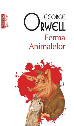 Ferma Animalelor de George Orwell