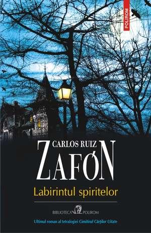 Casa Spiritelor de Carlos Ruiz Zafon