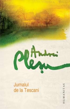 Jurnalul de la Tescani de Andrei Pleşu