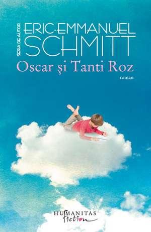 Oscar şi Tanti Roz de Eric-Emmanuel Schmitt