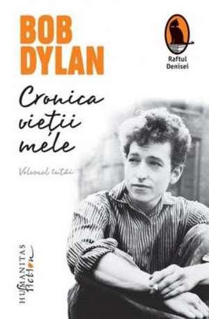 Cronica vieții mele de Bob Dylan