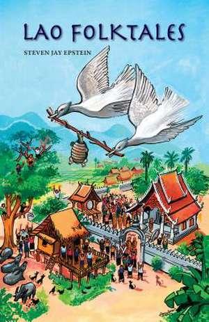 Lao Folktales de Steven Jay Epstein