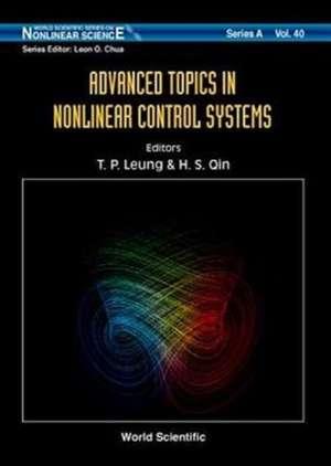 Advanced Topics in Nonlinear Control Sys de T. P. Leung