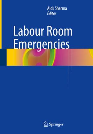 Labour Room Emergencies