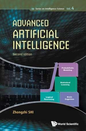 Advanced Artificial Intelligence de Zhongzhi Shi