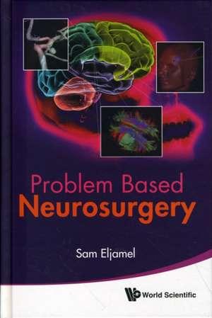 Problem Based Neurosurgery