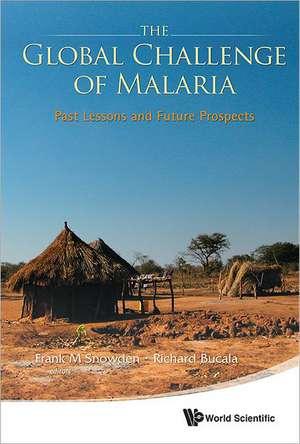 Global Challenge of Malaria, The