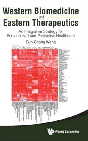 Western Biomedicine and Eastern Therapeutics