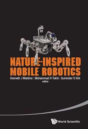 Nature-Inspired Mobile Robotics de Mohammad O. Tokhi