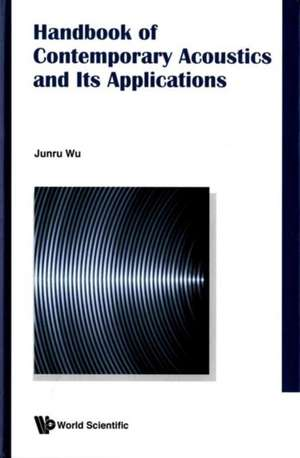 Handbook of Contemporary Acoustics and Its Applications