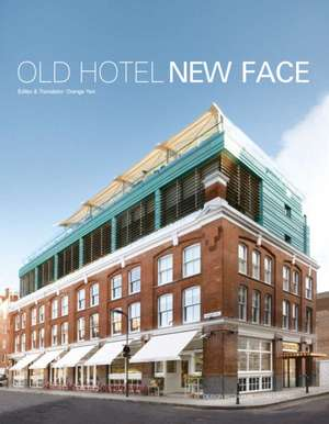 Old Hotel New Face imagine