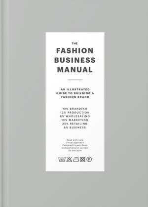 The Fashion Business Manual de Fashionary