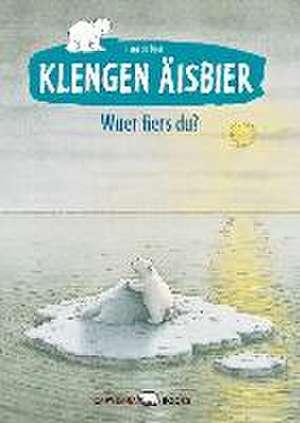 Klengen Äisbier - Wuer fiers du? de Hans de Beer