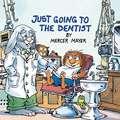 Just Going to the Dentist:  Golden Look-Look Book