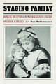 Staging Family: Domestic Deceptions of Mid-Nineteenth-Century American Actresses