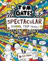 Tom Gates 17: Spectacular School Trip (Really.)
