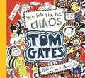 Tom Gates 01. Wo ich bin ist Chaos - Aber ich kann nicht überall sein!