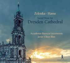 Sacred Music for Dresden Cathedral