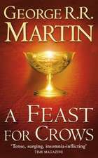 A Song of Ice and Fire 04. A Feast for Crows: New York Times Bestseller