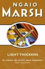 Marsh, N: Light Thickens