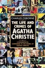 Osborne, C: The Life and Crimes of Agatha Christie