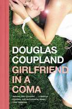 Coupland, D: Girlfriend in a Coma