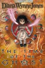 Jones, D: The Time of the Ghost