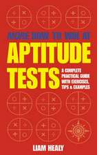 More How to Win at Aptitude Tests:  Life, Death, Truth