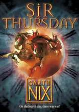 Sir Thursday (the Keys to the Kingdom, Book 4)